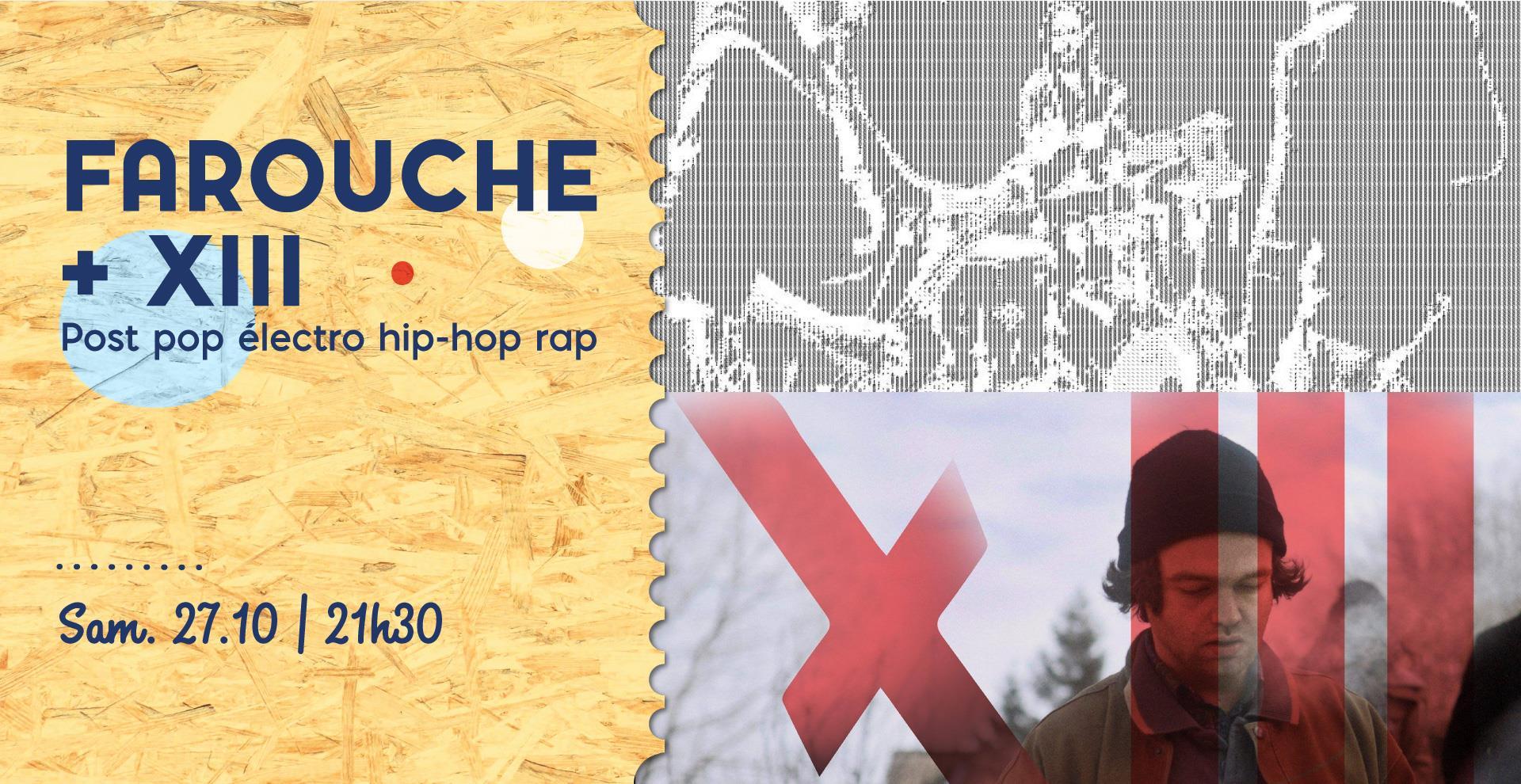 Farouche + XIII au Cirque