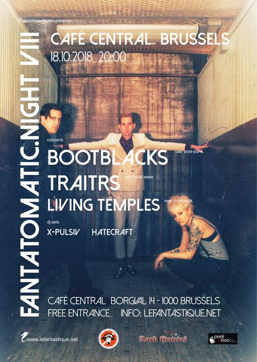 Bootblacks + Traitrs + Living Temples