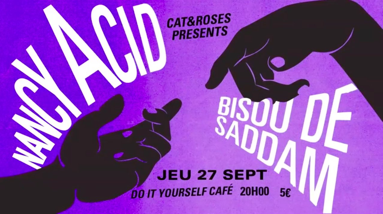 Bisou de Saddam + Nancy Acid