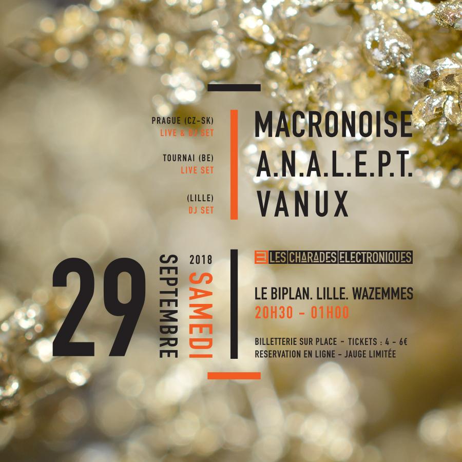 Macronoise + Analept + Vanux pour le 3e anniversaire des Charades Électroniques