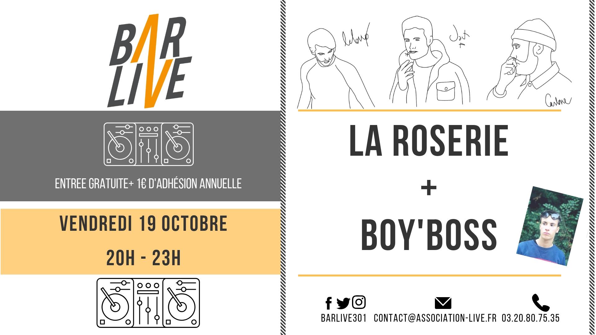 La Roserie + Boy'boss au Bar Live