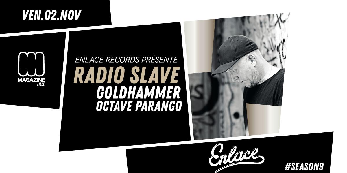 Enlace Records invite Radio Slave