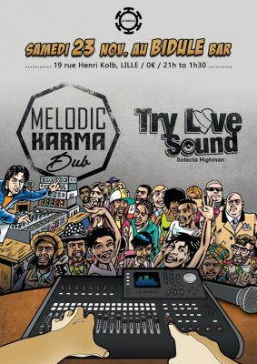Melodic Karma Dub + Try Love Sound