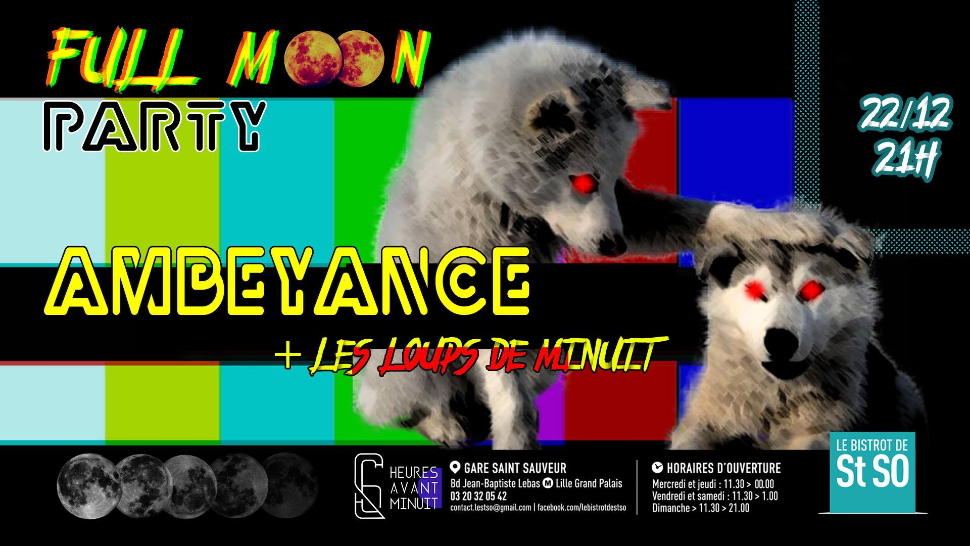 Full Moon Party – Ambeyance + Les Loups de Minuit