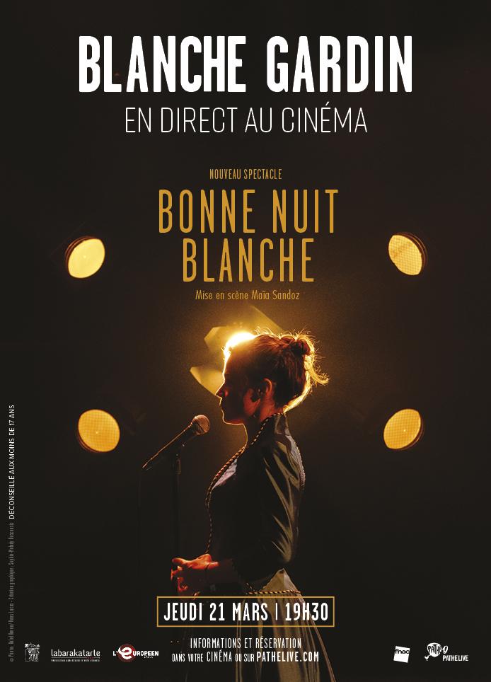 Blanche Gardin – Bonne Nuit Blanche
