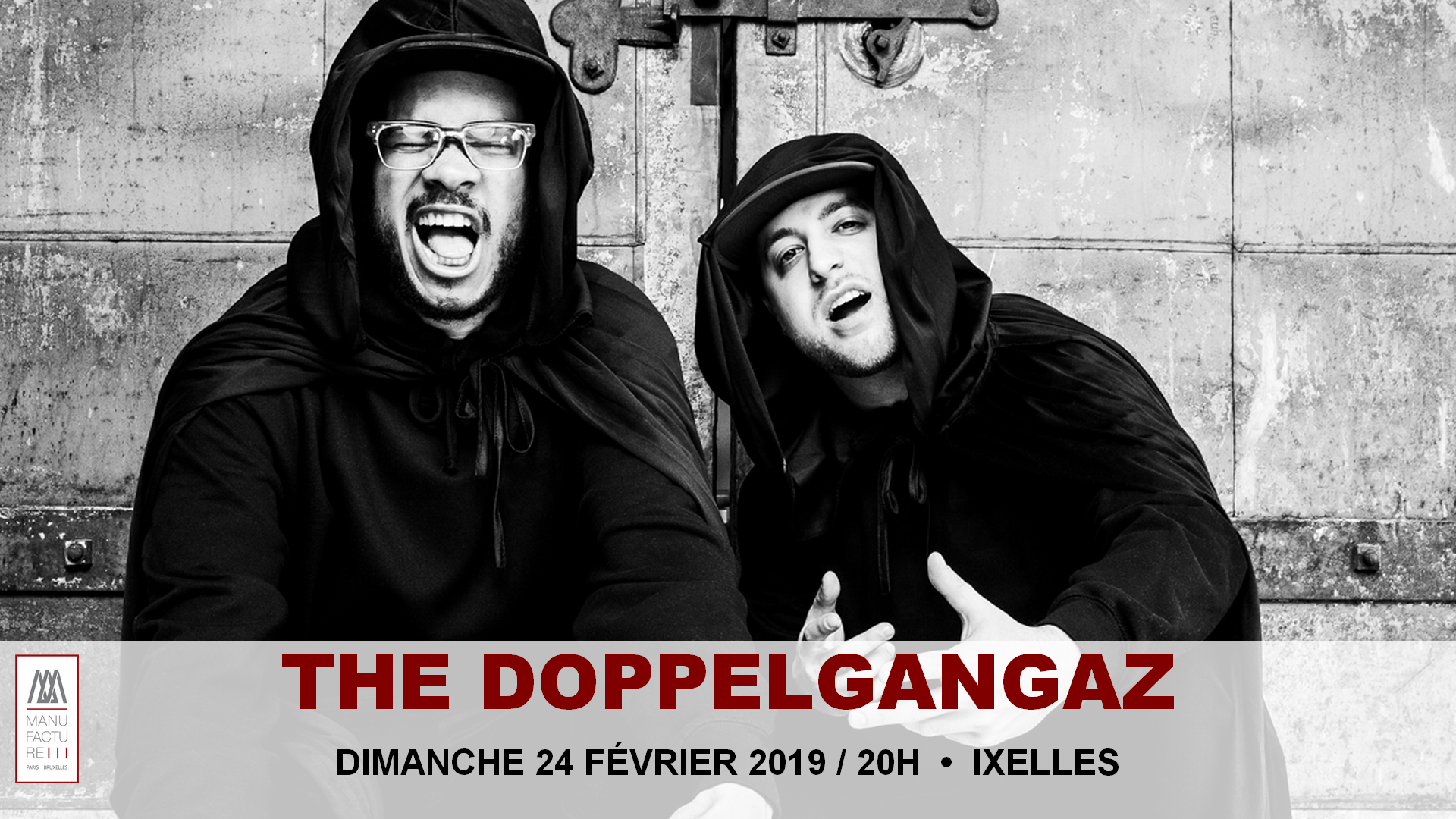 The Doppelgangaz à la Manufacture