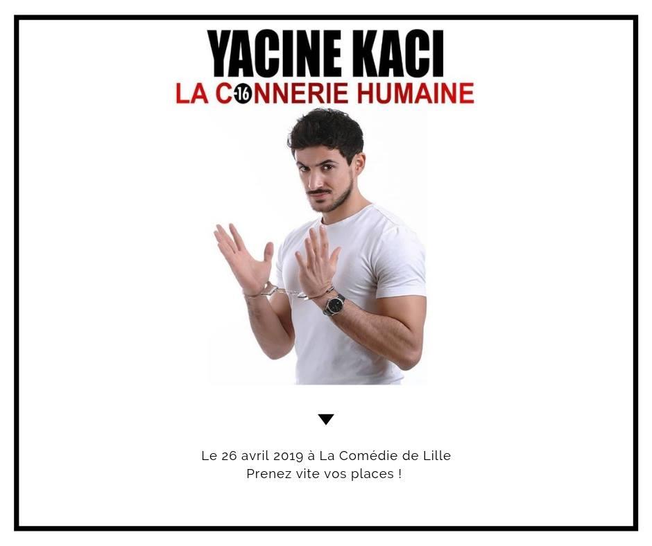 Yacine Kaci – La Connerie Humaine