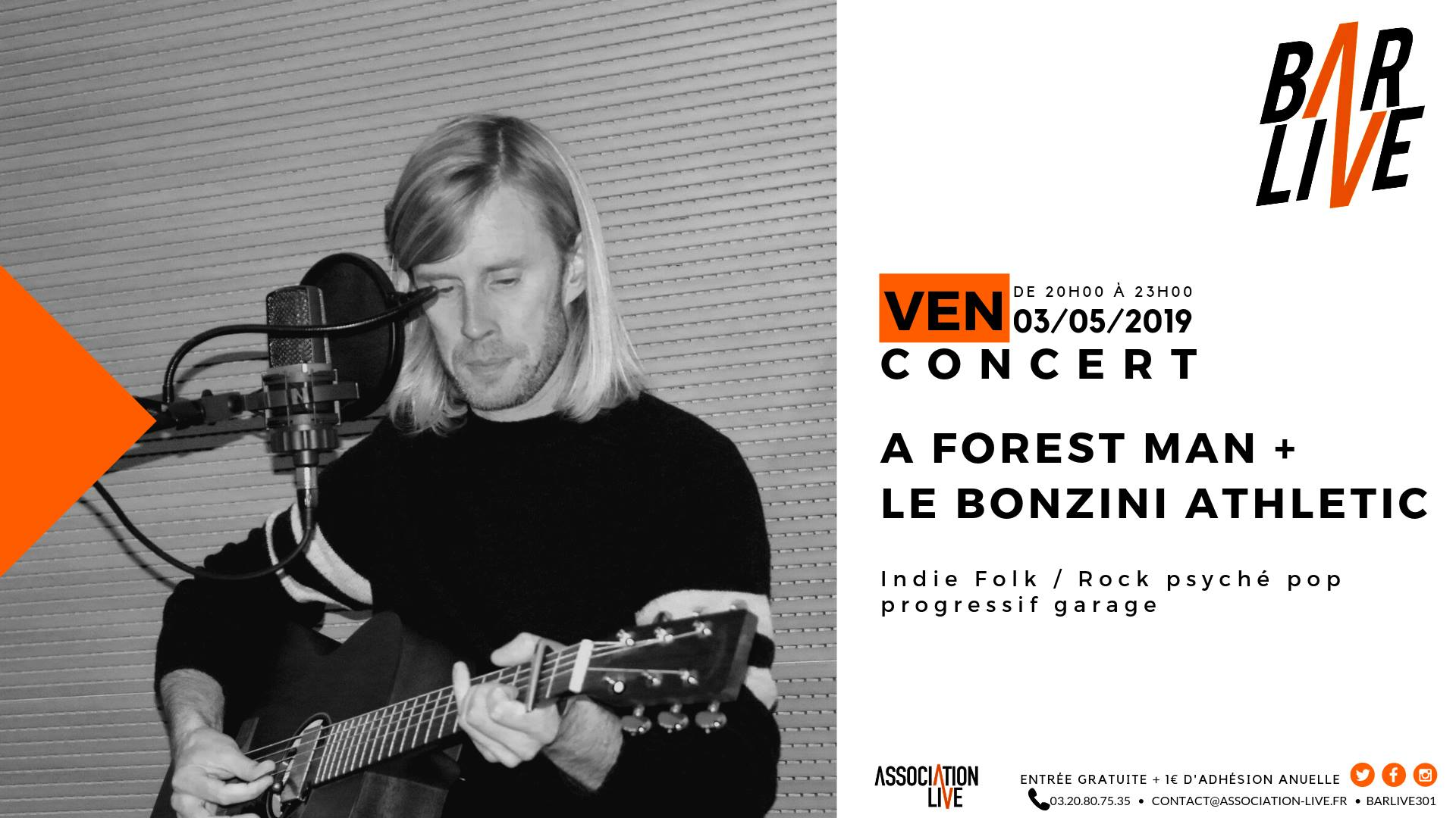 A forest man + le bonzini athletic @barlive