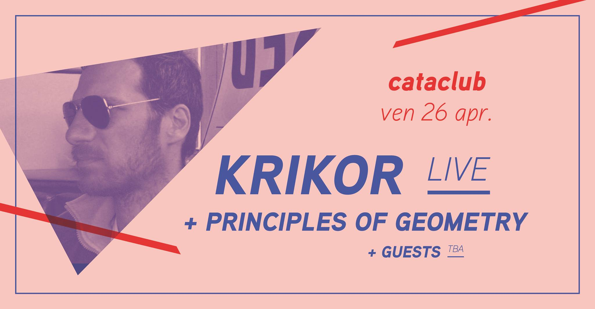 Krikor (live) + Principles of Geometry