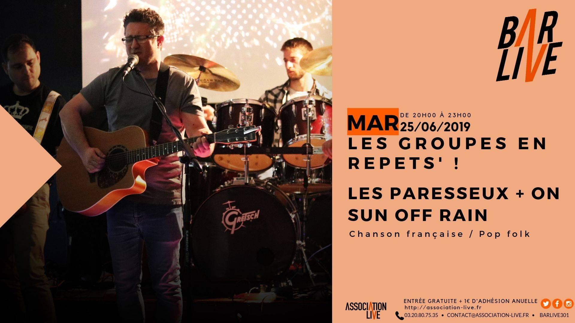 Les groupes en Répéts ! Les Paresseux + On Sun Off Rain