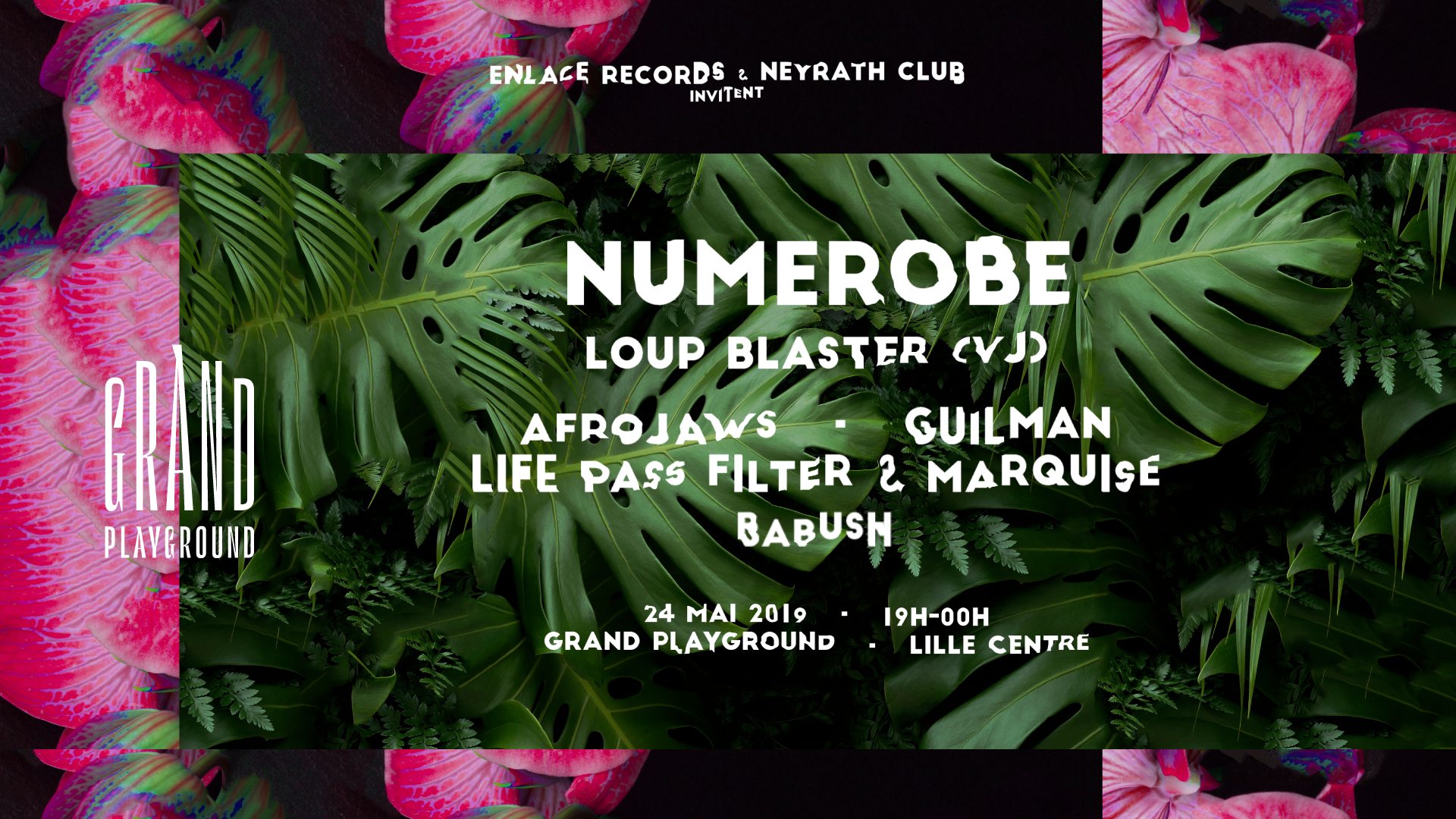 Enlace Records x Neyrath Club au Grand Playground
