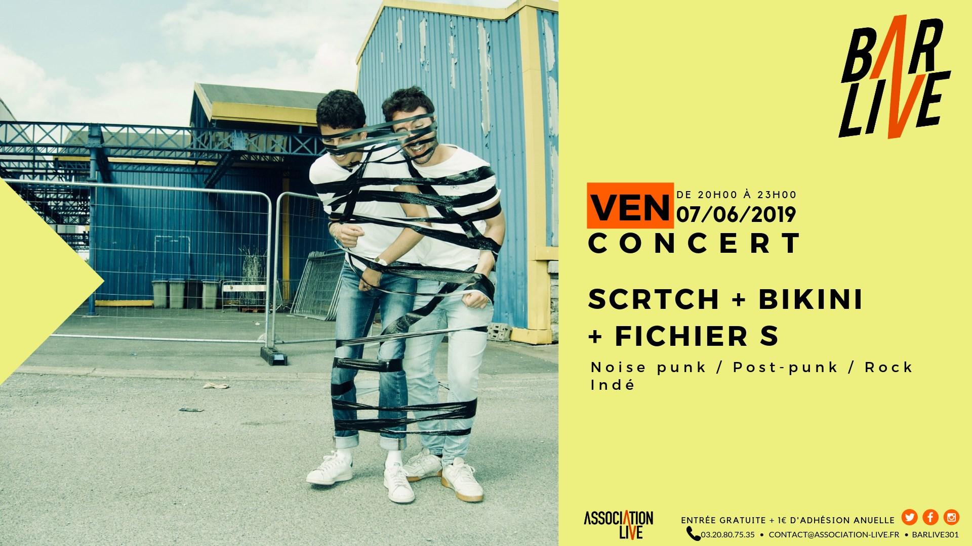 Scrtch + Bikini + Fichier s en concert