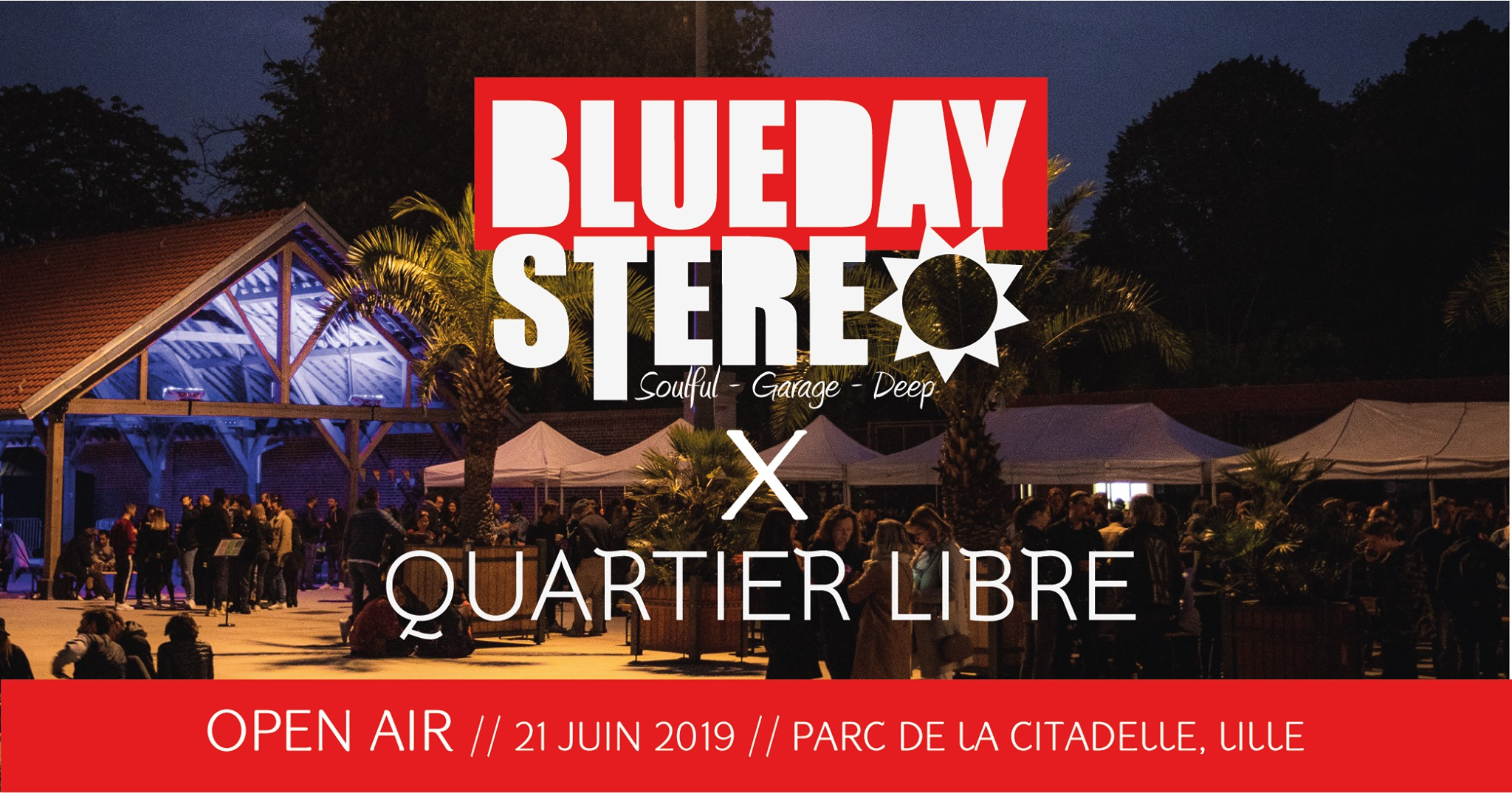 Blueday Stereo x Quartier Libre – OPEN AIR