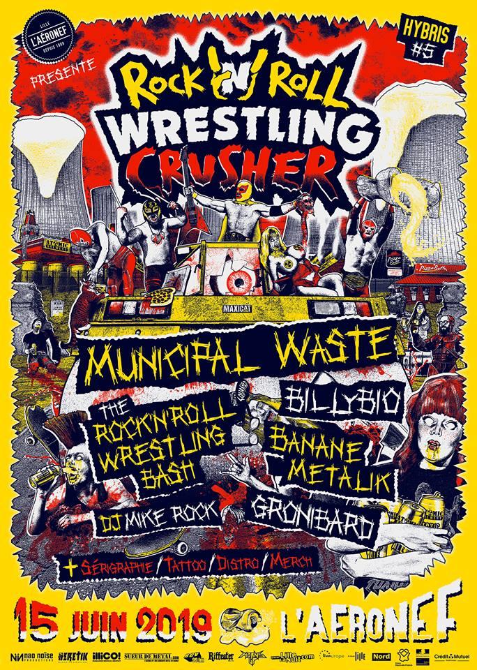Hybris #5 : Rock'n'Roll Wrestling Crusher