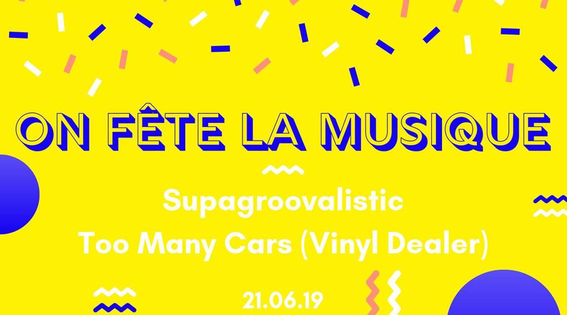 La Fête de la Musique à la Ressourcerie avec Supagroovalistic + Too Many Cars