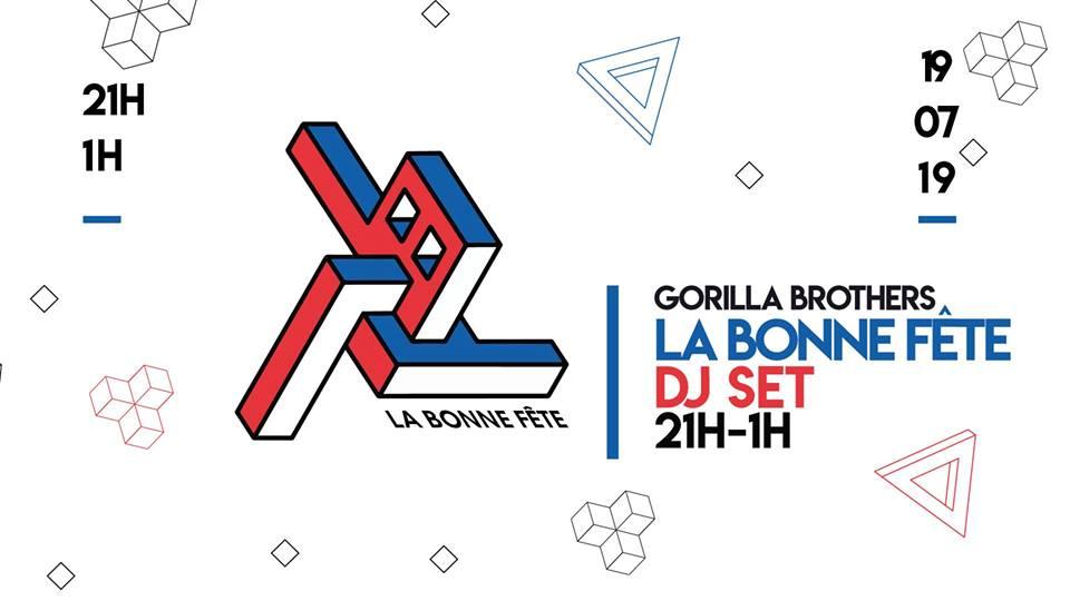 Gorilla Fiesta – Dj set La Bonne Fête
