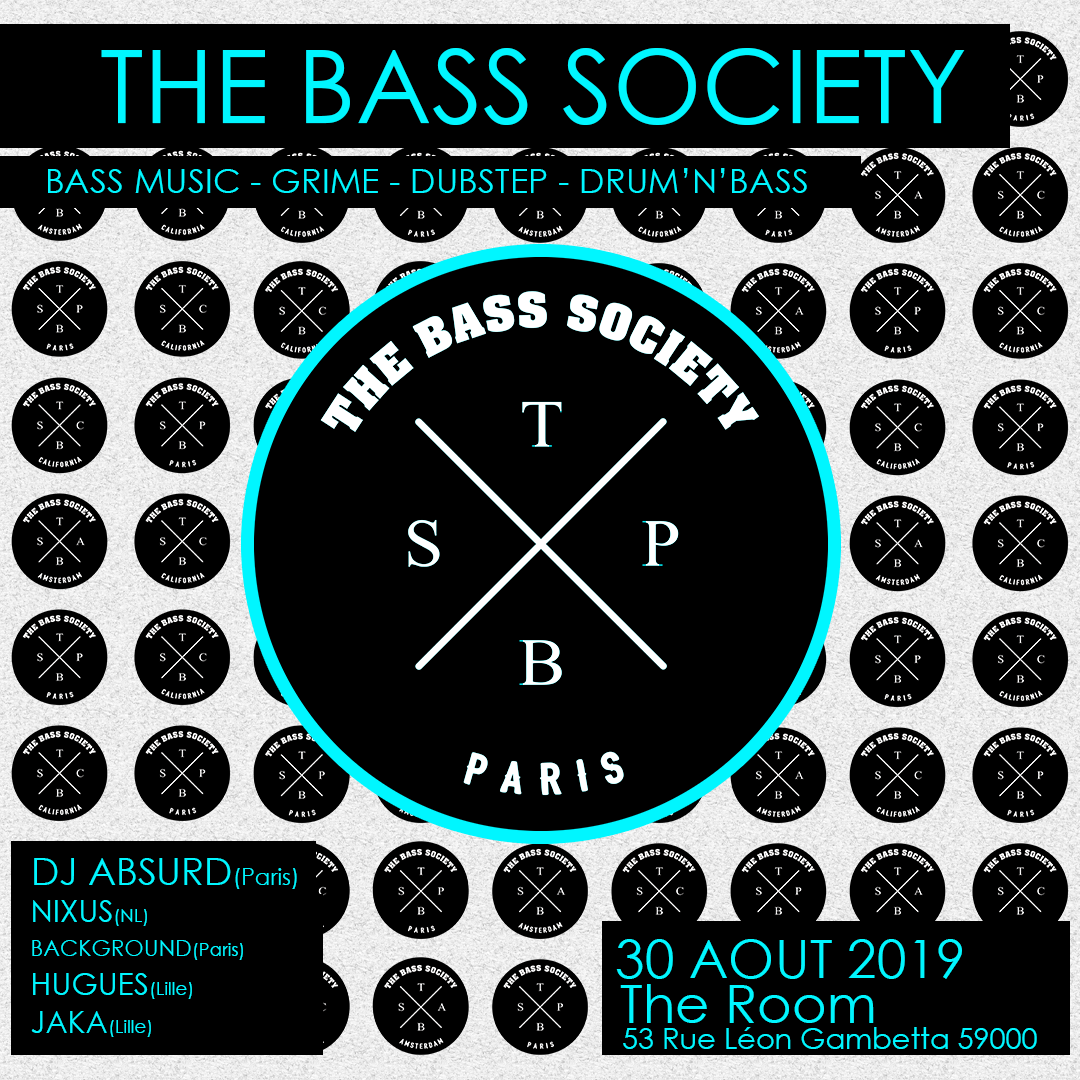 The Bass Society w/ DJ Absurd & More – Grime, Dubstep, Drum & Bass
