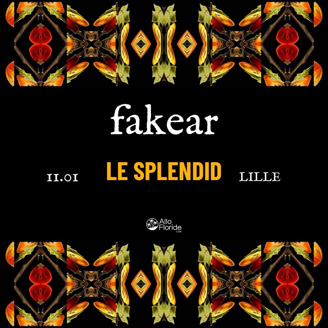 Fakear & Friends au Splendid