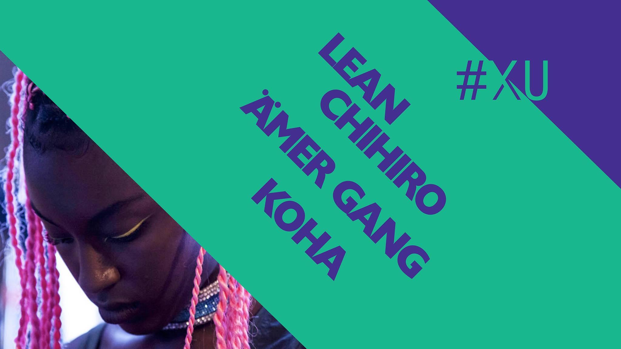 Lean Chihiro + Ämer Gang + Kōha