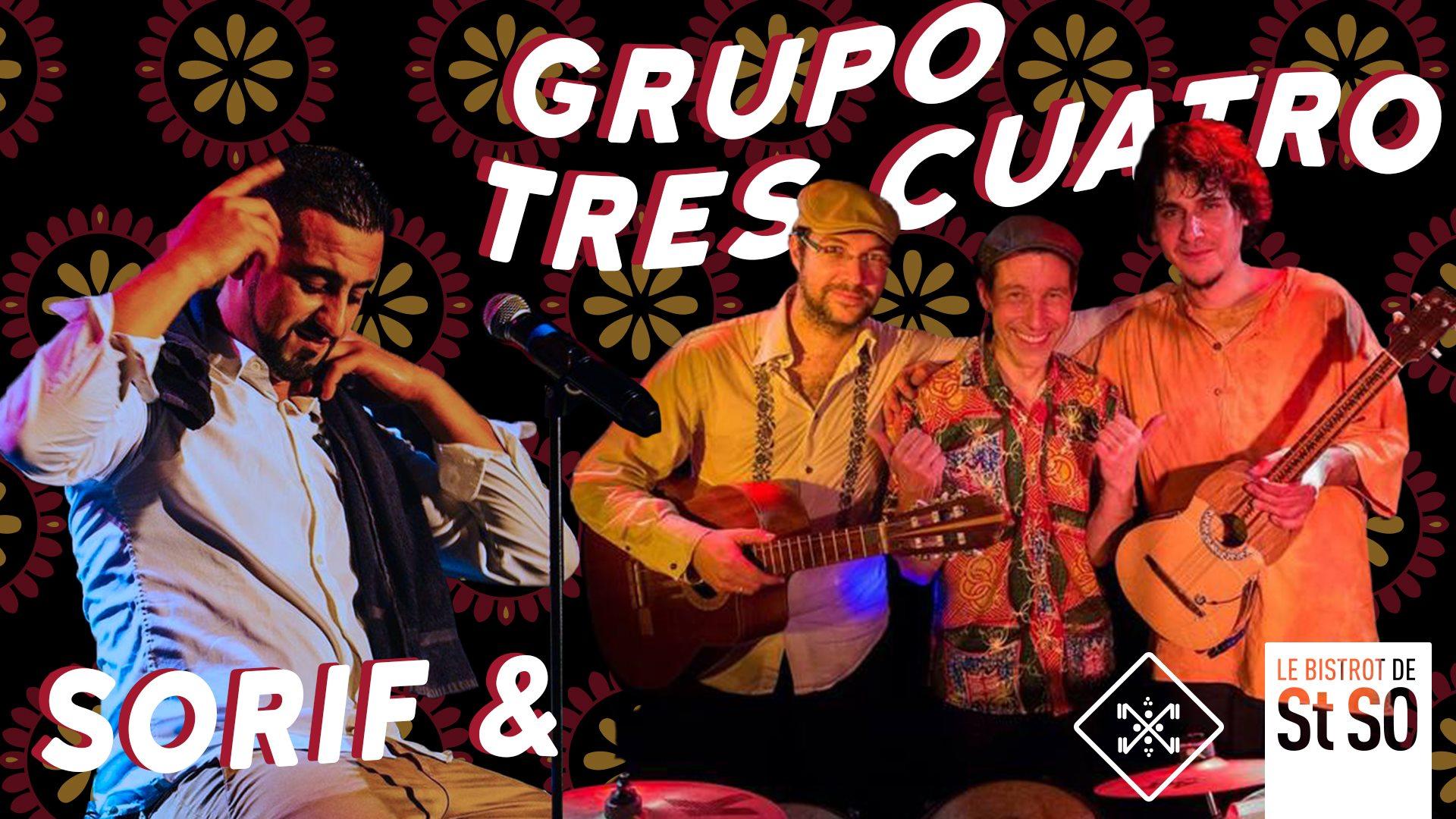 La Braderie à St So avec Sorif & Grupo Tres Cuatro
