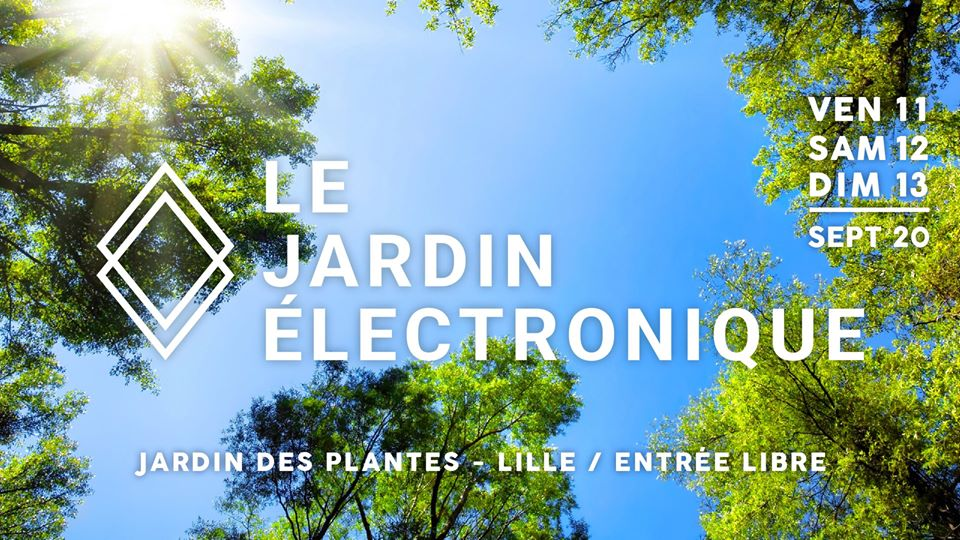 Le Jardin Electronique en open air