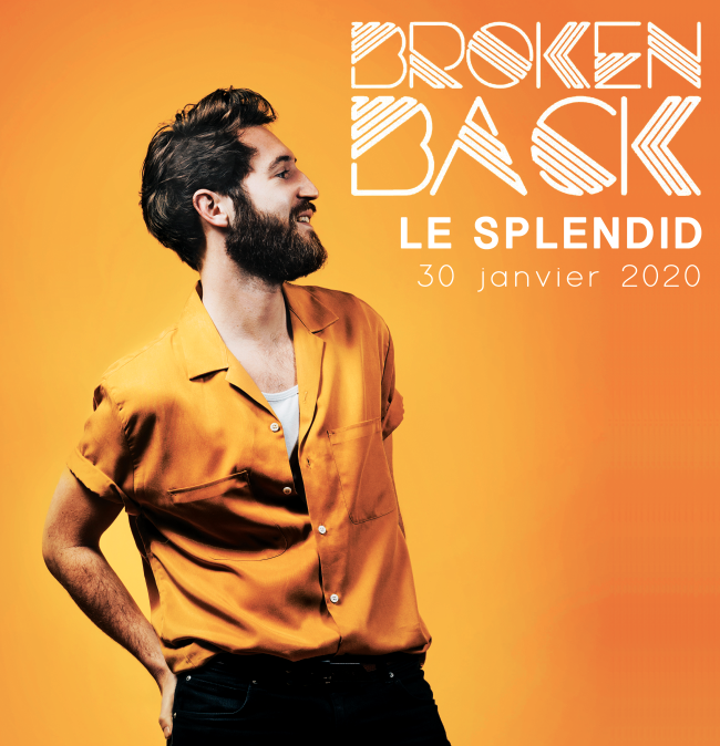 Broken Back au Splendid