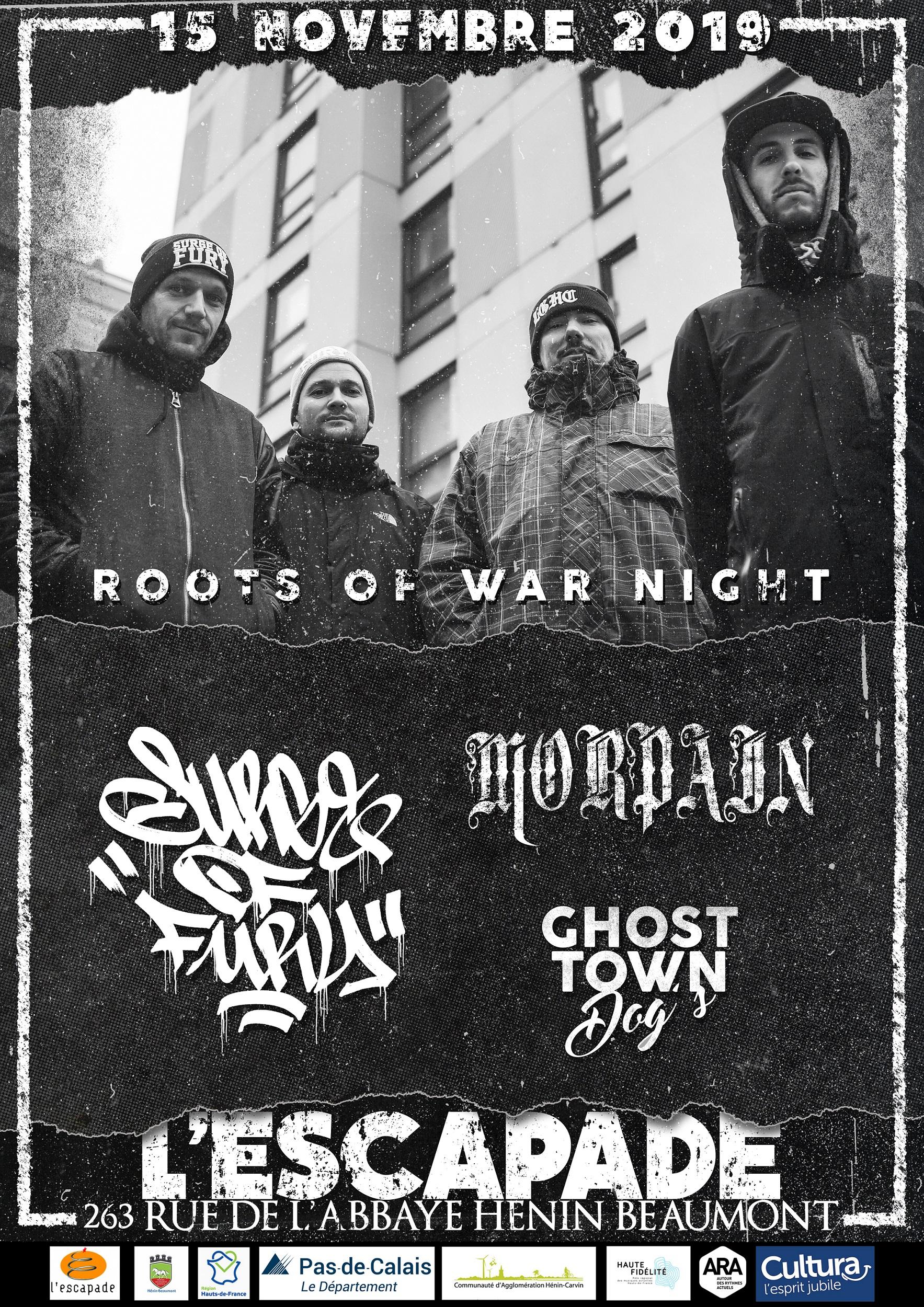 Roots of War Night à l'Escapade