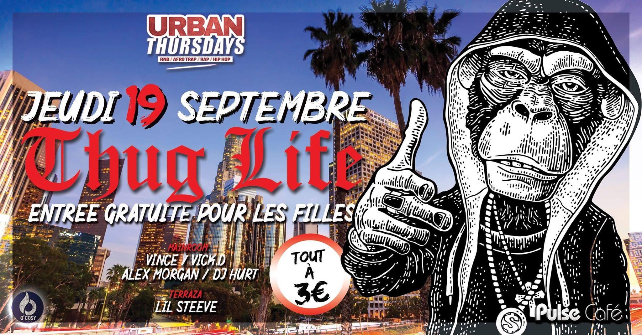 Urban Thursdays : Thug life