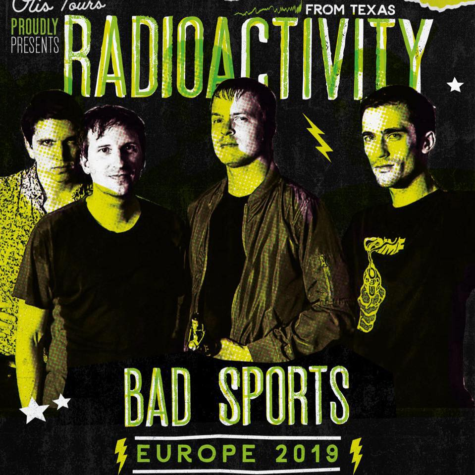 Radioactivity + Bad Nerves + Bad Sports