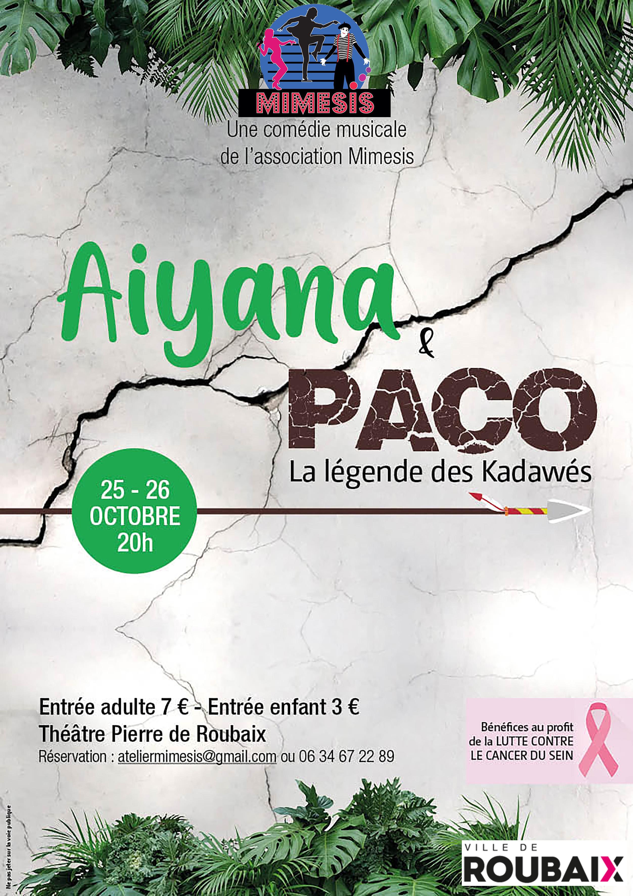 Aiyana et Paco, la légende des Kadawés