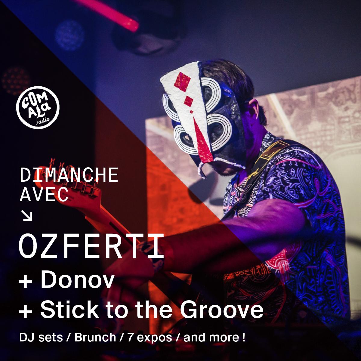 Dimanche avec Ozferti + Donov + Stick to the groove