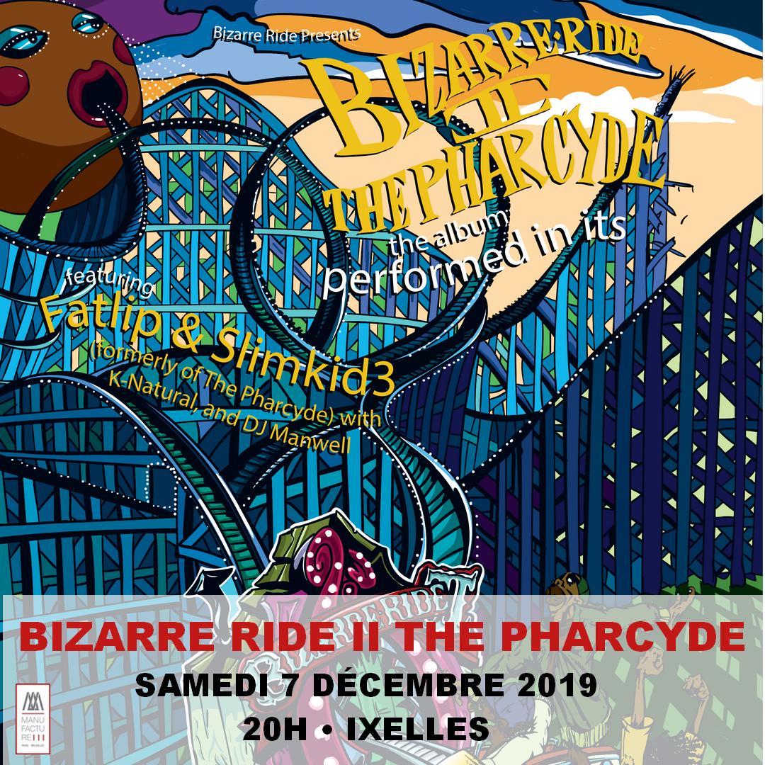 The Pharcyde : Bizarre Ride II