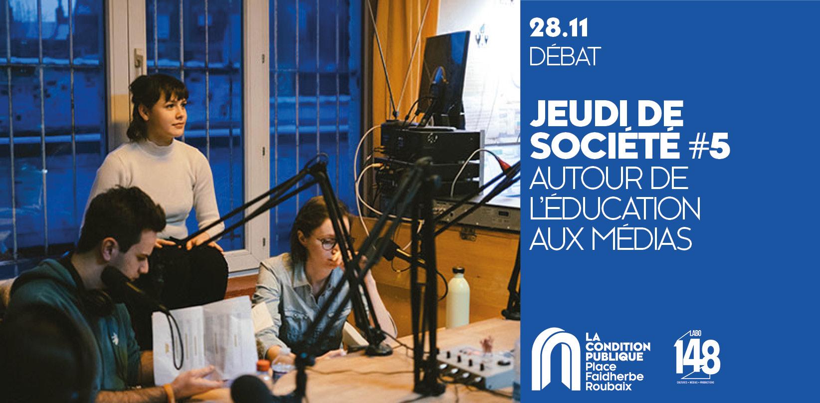 Jeudi de société #5 : l'éducation aux médias