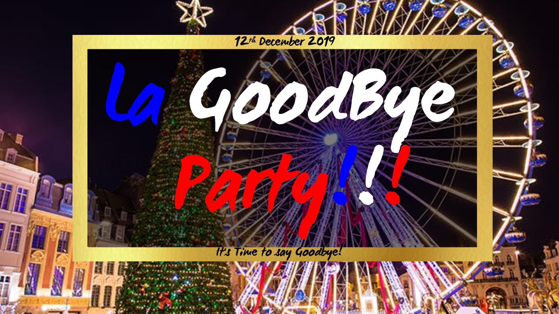 La Goodbye Party !