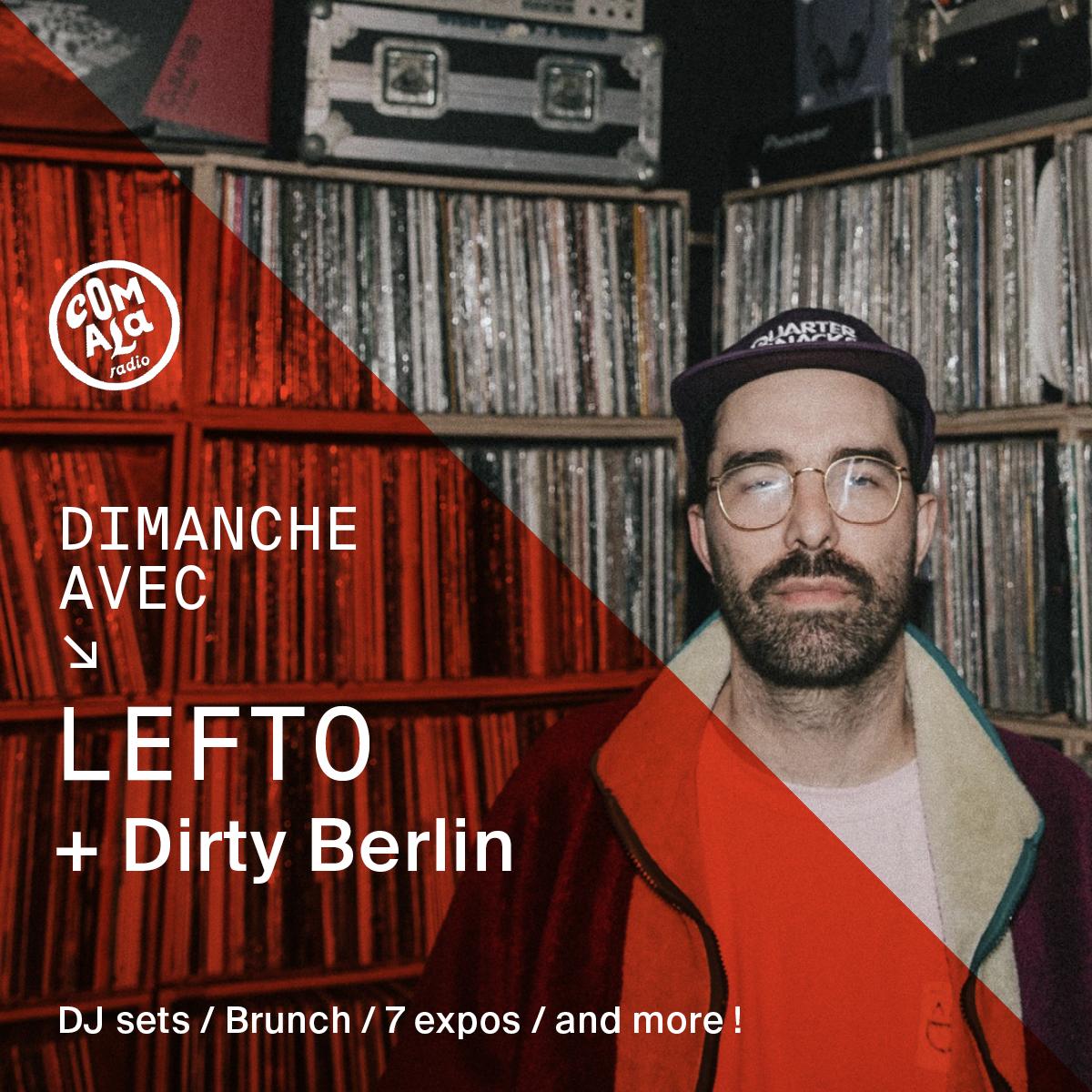 DJ sets avec Lefto + Dirty Berlin