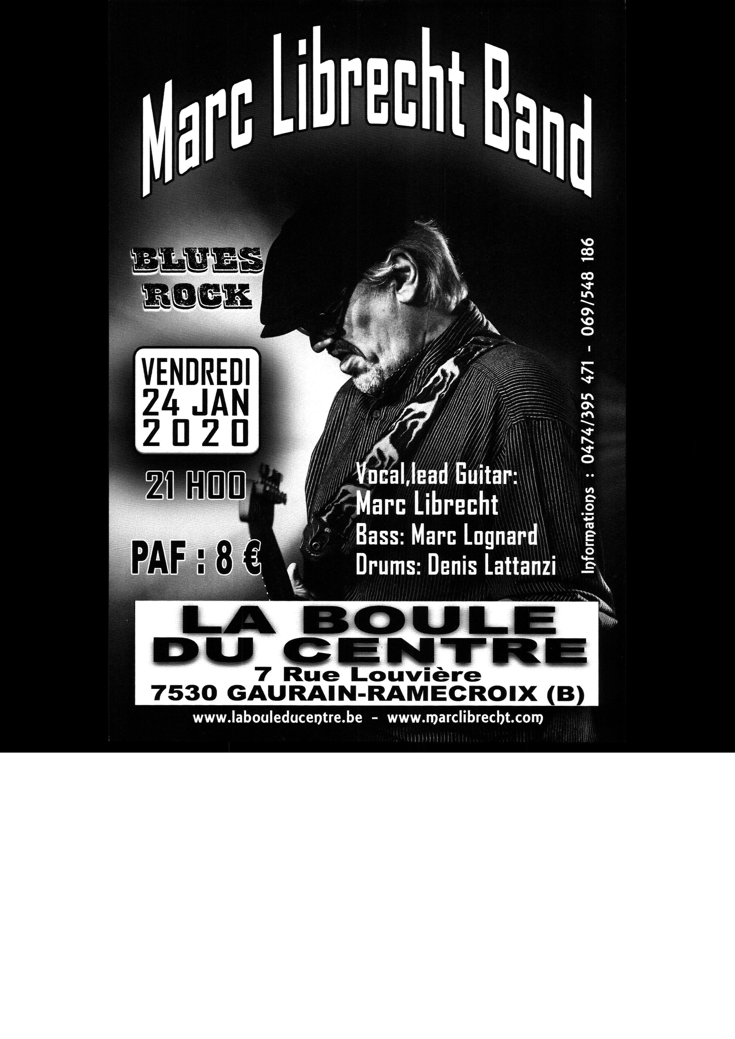 Marc Librecht Band à La Boule du Centre