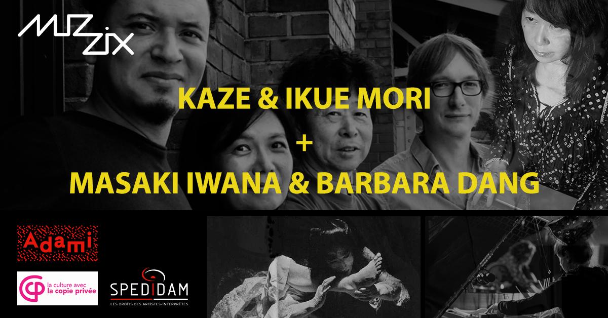Kaze & Ikue Mori + Barbara Dang & Masaki Iwana