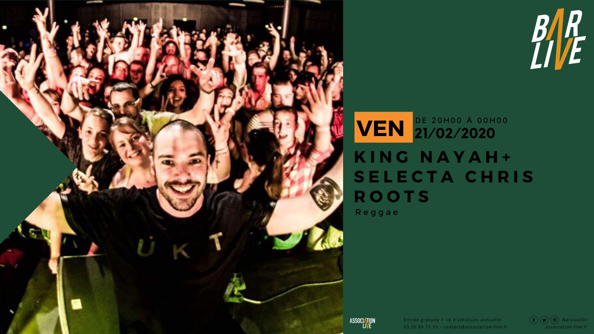 King Nayah + Selecta Chris Roots
