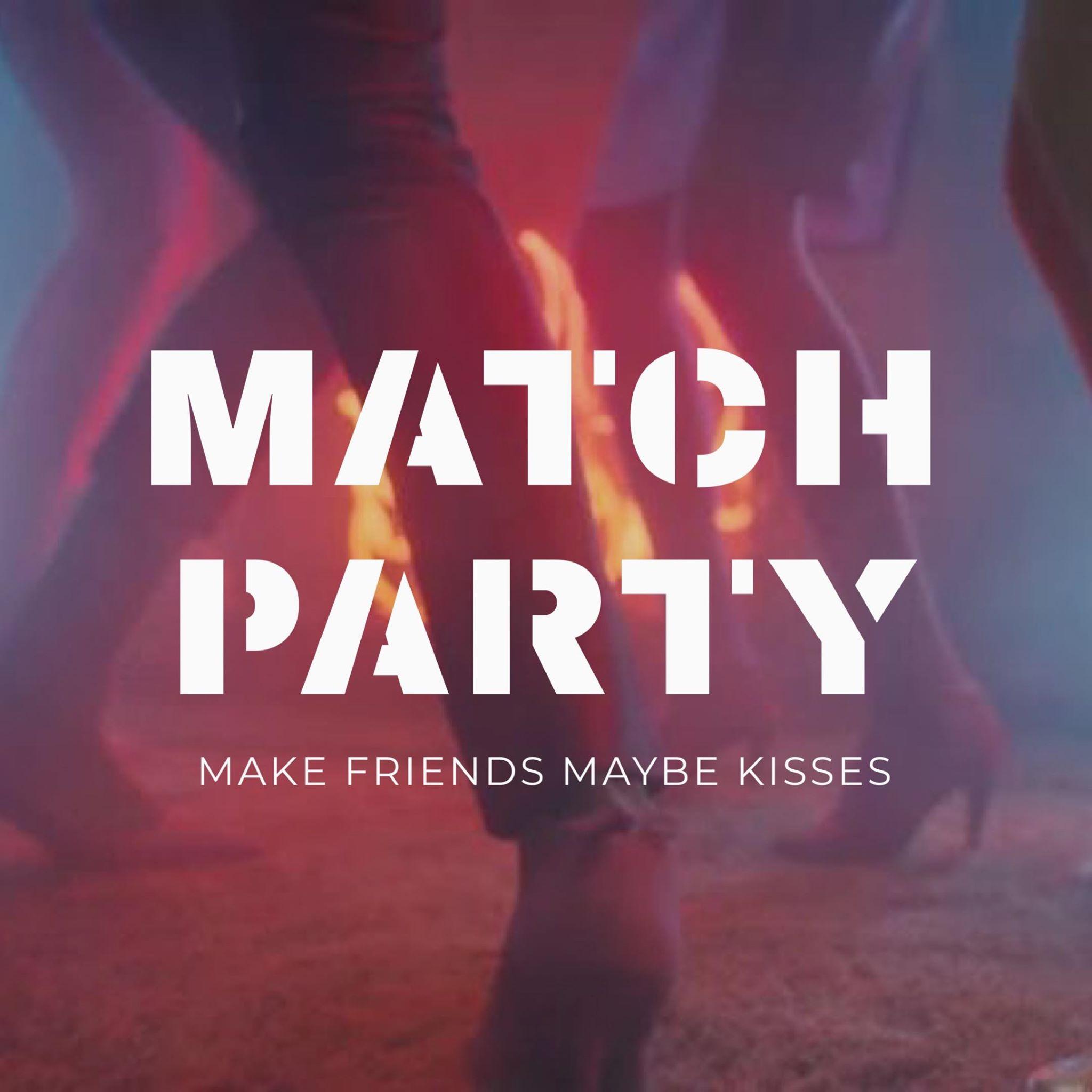 Match Party au TchaTcha