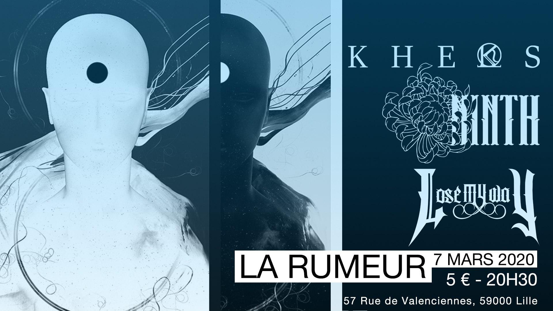 Kheos + Ninth Band + Lose My Way