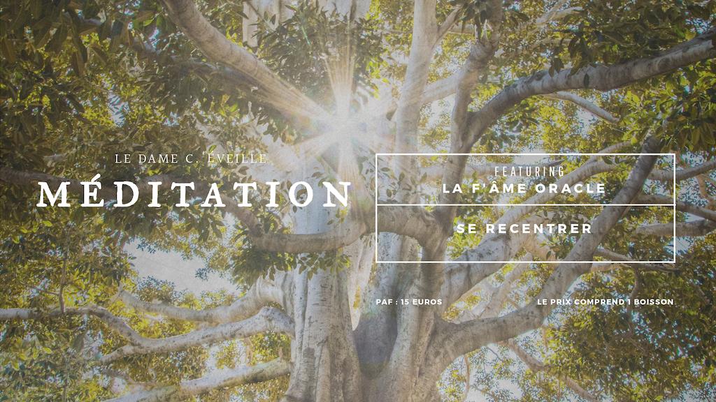 Le Dame C.'éveille – Atelier de méditation
