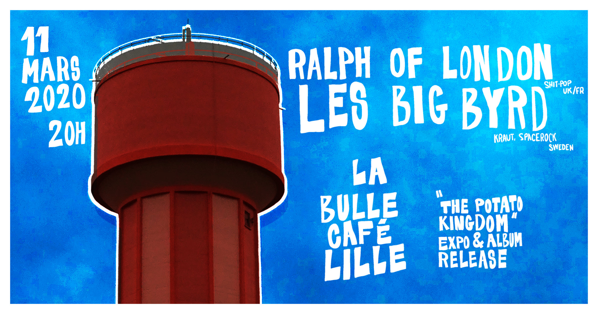 Les Big Byrd + Ralph of London