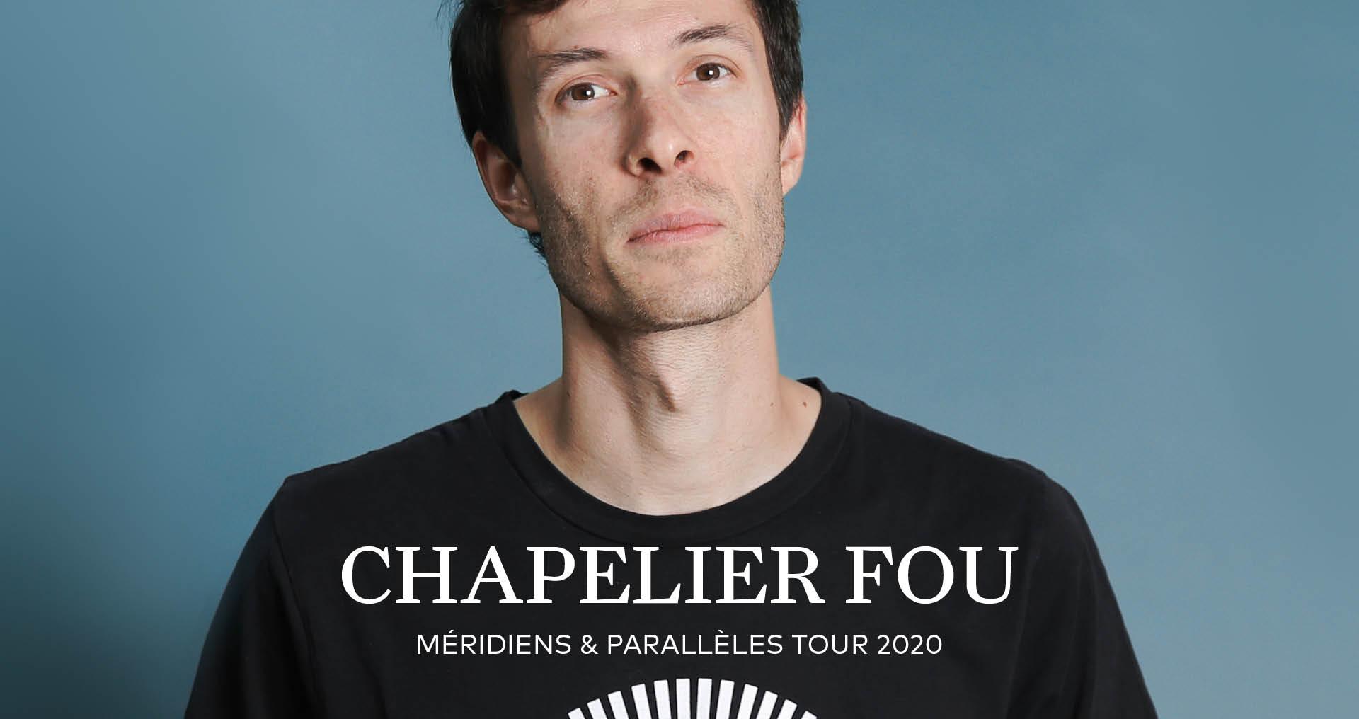 Chapelier Fou + Adam Carpels