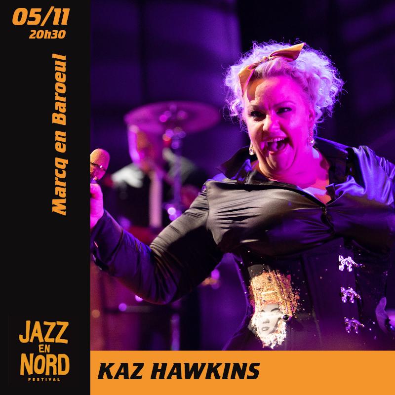 Kaz Hawkins – Festival Jazz en Nord