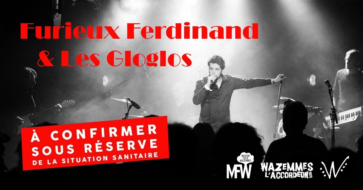 Furieux Ferdinand & Les Gloglos