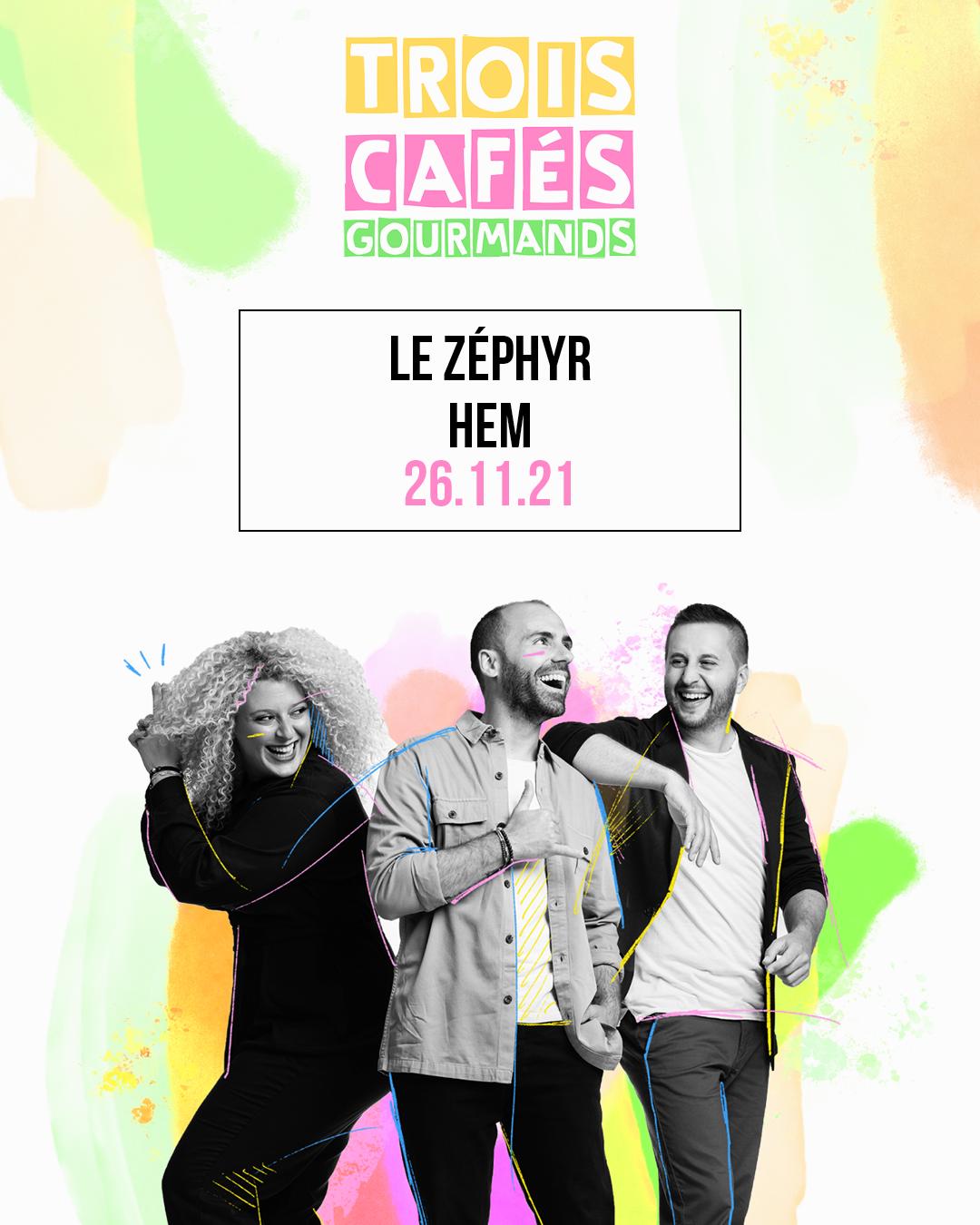 Trois Cafés Gourmands au Zephyr