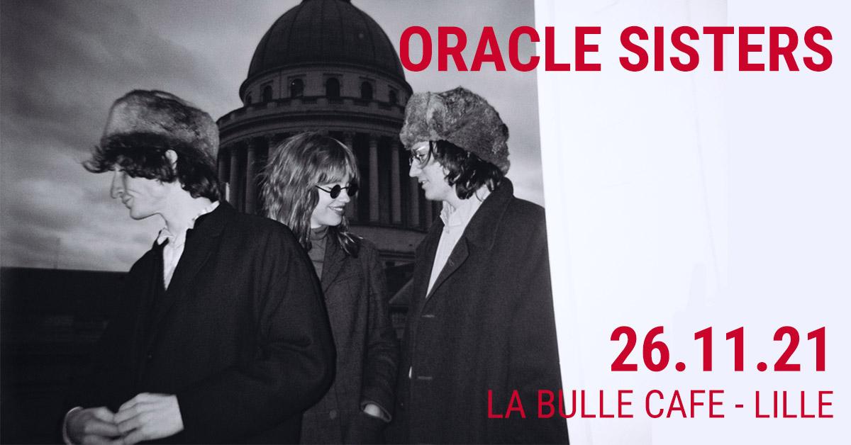 Oracle Sisters à La Bulle Café