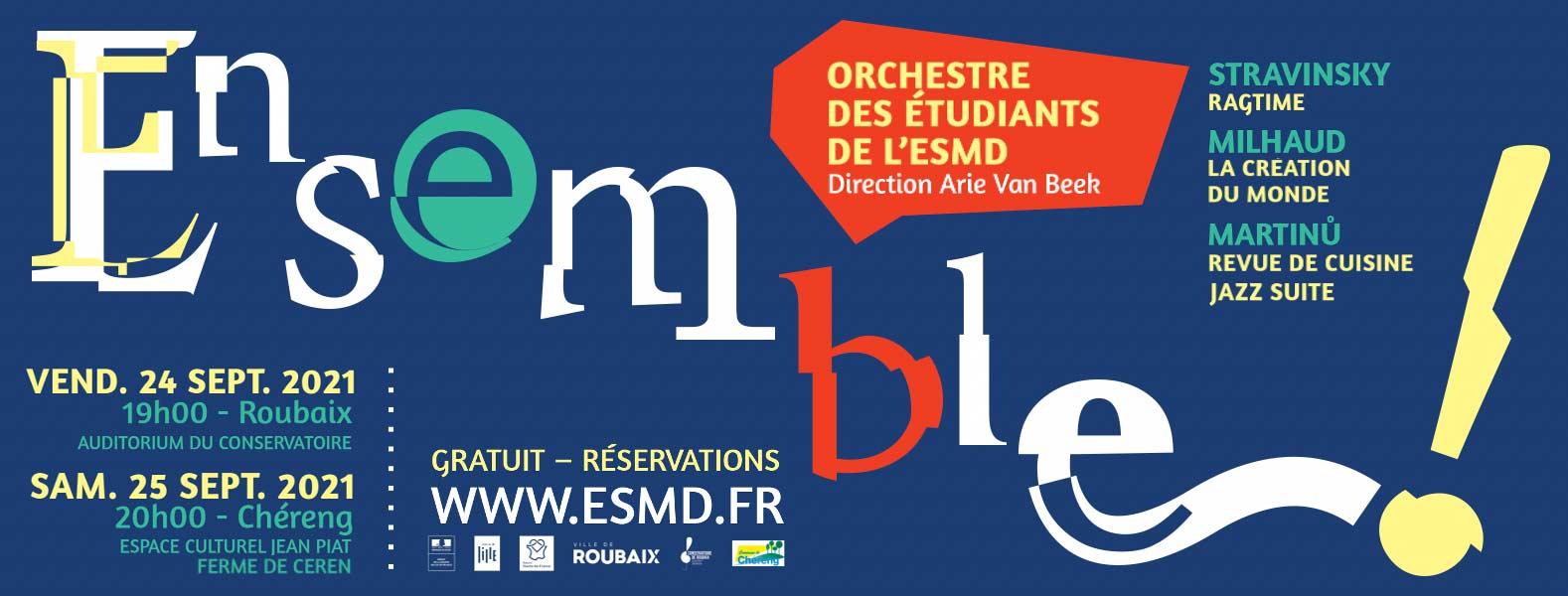 Ensemble ! Orchestre de l'ESMD dirigé par Arie Van Beek
