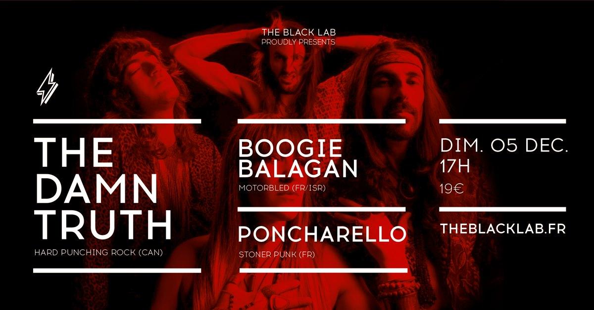 The Damn Truth + Boogie Balagan + Poncharello