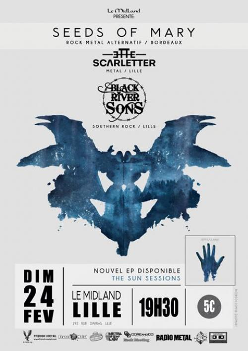 Seeds Of Mary + Black River Sons + Scarletter